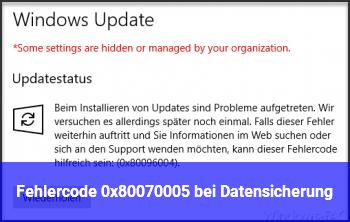 Fehlercode 0x80070005 bei Datensicherung