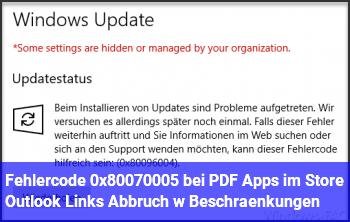 Fehlercode 0x80070005 bei PDF Apps im Store & Outlook Links Abbruch w Beschränkungen