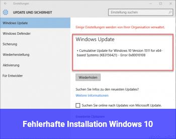 Fehlerhafte Installation Windows 10