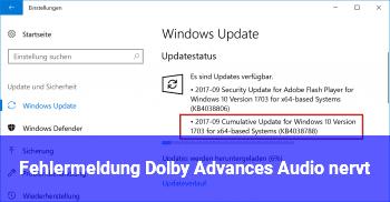 Fehlermeldung Dolby Advances Audio nervt