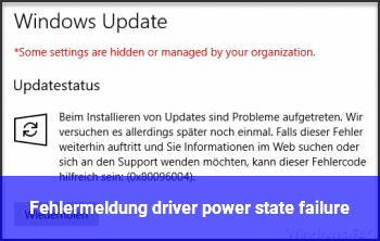 Fehlermeldung: driver power state failure
