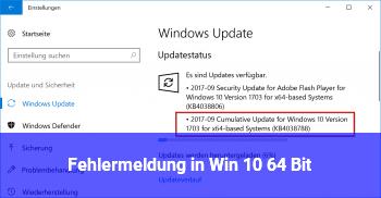 Fehlermeldung in Win 10 64 Bit