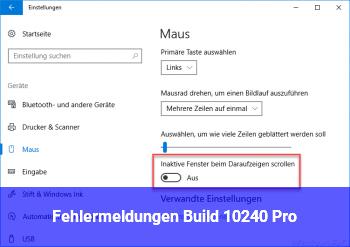 Fehlermeldungen Build 10240 Pro