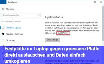 Festplatte im Laptop gegen größere Platte direkt austauschen und Daten einfach umkopieren