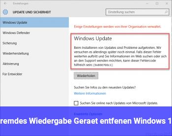 Fremdes  Wiedergabe Gerät  entfenen (Windows 10)