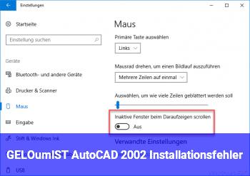 [GELÖST] AutoCAD 2002 Installationsfehler