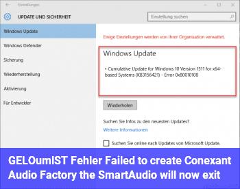 """[GELÖST] Fehler: """"Failed to create Conexant Audio Factory, the SmartAudio will now exit"""""""