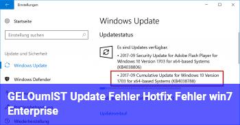 [GELÖST] Update Fehler, Hotfix Fehler (win7 Enterprise)