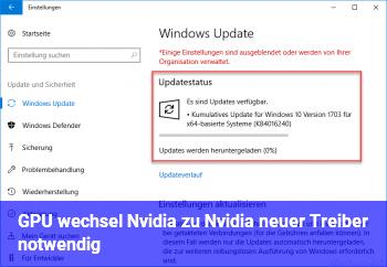 GPU wechsel Nvidia zu Nvidia neuer Treiber notwendig?
