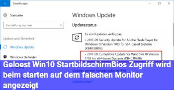 [Gelöst] Win10 Startbildschirm/Bios Zugriff wird beim starten auf dem falschen Monitor angezeigt.