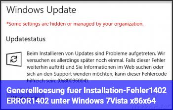 Generelllösung für Installation-Fehler:1402 ERROR:1402 unter Windows 7/Vista x86/x64