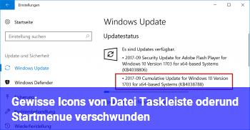 Gewisse Icons von Datei, Taskleiste oder/und Startmenü verschwunden