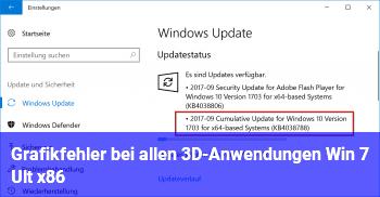 Grafikfehler bei allen 3D-Anwendungen (Win 7 Ult. x86)