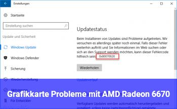 Grafikkarte Probleme mit AMD Radeon 6670