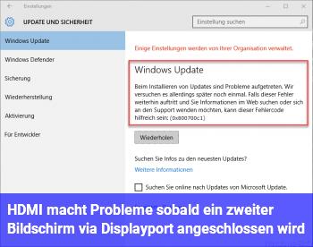 HDMI macht Probleme sobald ein zweiter Bildschirm via Displayport angeschlossen wird