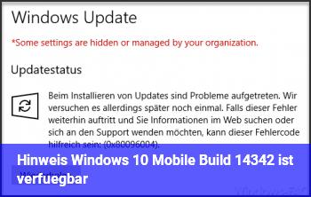 Hinweis: Windows 10 Mobile Build 14342 ist verfügbar
