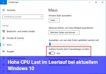 Hohe CPU Last im Leerlauf bei aktuellem Windows 10