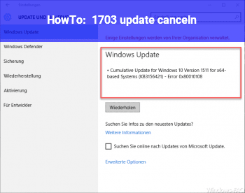HowTo 1703 update canceln