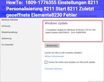 HowTo 1809-17763.55 Einstellungen – Personalisierung – Start – Zuletzt geöffnete Elemente… | Fehler