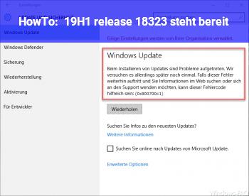 HowTo 19H1_release 18323 steht bereit