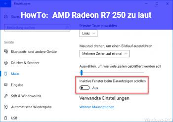 HowTo AMD Radeon R7 250 zu laut