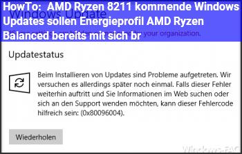 """HowTo AMD Ryzen – kommende Windows Updates sollen Energieprofil """"AMD Ryzen Balanced"""" bereits mit sich br"""
