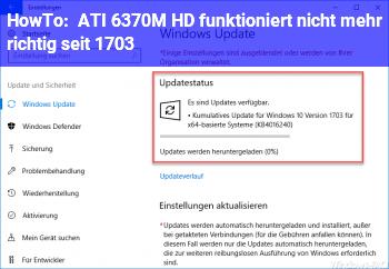 HowTo ATI 6370M HD funktioniert nicht mehr richtig seit 1703