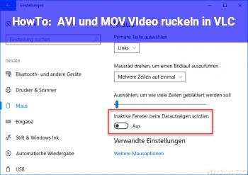 HowTo AVI und MOV VIdeo ruckeln in VLC.