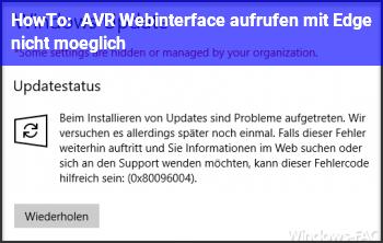 HowTo AVR Webinterface aufrufen mit Edge nicht möglich