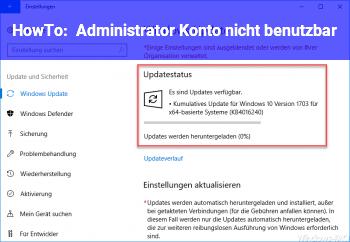 HowTo Administrator Konto nicht benutzbar