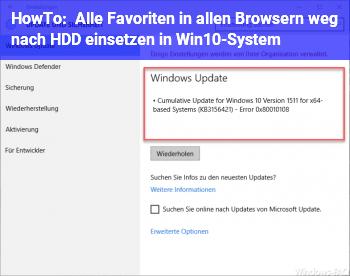HowTo Alle Favoriten in allen Browsern weg nach HDD einsetzen in Win10-System?!