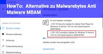HowTo Alternative zu Malwarebytes Anti Malware (MBAM)