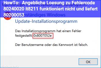 HowTo Angebliche Lösung zu Fehlercode 80240020 <– funktioniert nicht und liefert 80200053