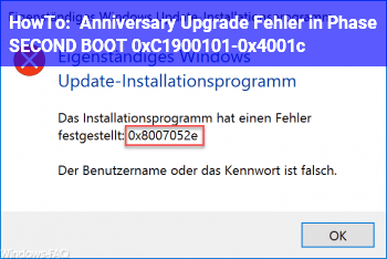 HowTo Anniversary Upgrade : Fehler in Phase SECOND_BOOT 0xC1900101-0x4001c