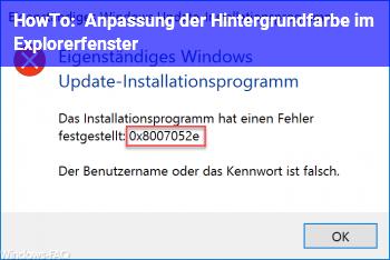 HowTo Anpassung der Hintergrundfarbe im Explorerfenster