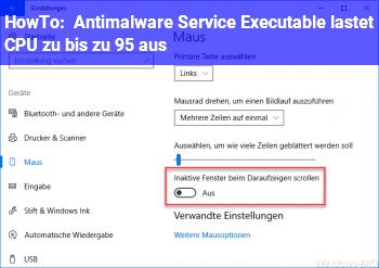 HowTo Antimalware Service Executable lastet CPU zu bis zu 95 % aus