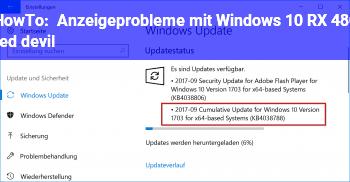 HowTo Anzeigeprobleme mit Windows 10 // RX 480 red devil