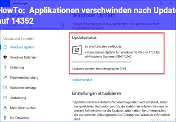 HowTo Applikationen verschwinden nach Update auf 14352