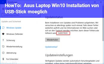 HowTo Asus Laptop / Win10 Installation von USB-Stick möglich?