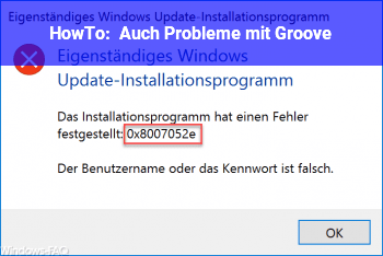 HowTo Auch Probleme mit Groove