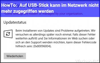 HowTo Auf USB-Stick kann im Netzwerk nicht mehr zugegriffen werden