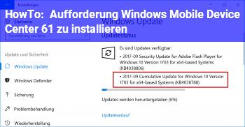 """HowTo Aufforderung """"Windows Mobile Device Center 6.1"""" zu installieren. ???"""