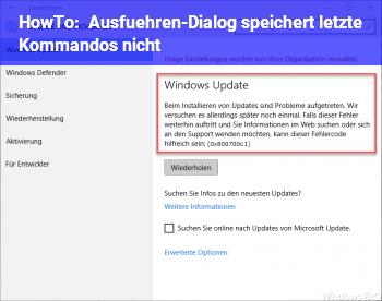 """HowTo """"Ausführen""""-Dialog speichert letzte Kommandos nicht"""