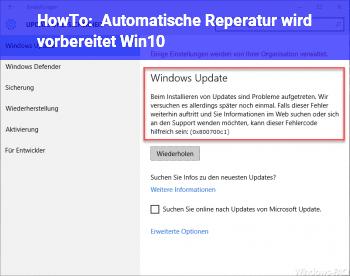 """HowTo """"Automatische Reperatur wird vorbereitet"""" (Win10)"""