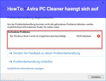HowTo Avira PC Cleaner hängt sich auf