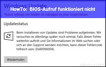 HowTo BIOS-Aufruf funktioniert nicht