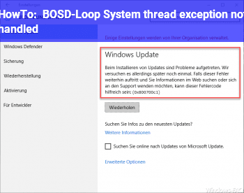 HowTo BOSD-Loop. System thread exception not handled.