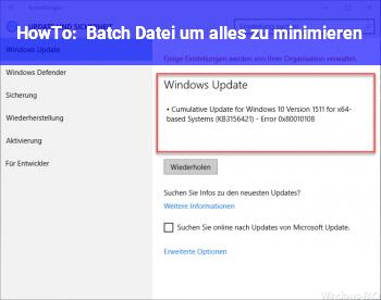 HowTo Batch Datei um alles zu minimieren