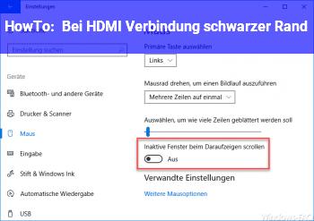 HowTo Bei HDMI Verbindung schwarzer Rand!