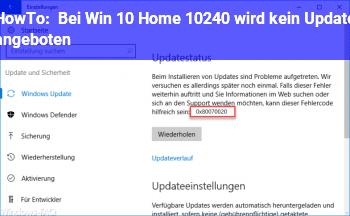 HowTo Bei Win 10 Home 10240 wird kein Update angeboten